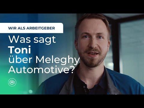 Was sagt Toni über Meleghy Automotive? - Wir als Arbeitgeber