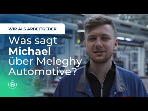Was sagt Michael über Meleghy Automotive? - Wir als Arbeitgeber