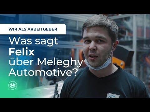 Was sagt Felix über Meleghy Automotive? - Wir als Arbeitgeber